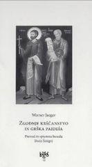 Werner Jaeger: Zgodnje krščanstvo in grška paideia