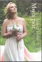 Milena Košak: Moja pot