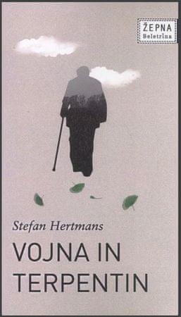 Stefan Hertmans: Vojna in terpentin