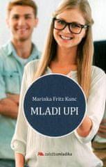 Marinka Fritz Kunc: Mladi upi
