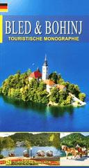 Morana Polovič: Bled in Bohinj - bisera Julijskih Alp, nemško