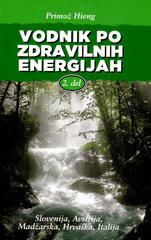 Primož Heing: Vodnik po zdravilnih energijah 2.del