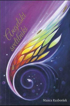 Manca Razboršek: Angelski svetilniki