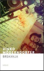 Vinko Möderndorfer: Brskanja