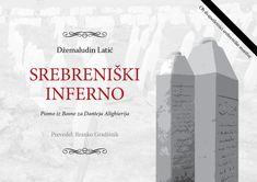 Džemaludin Latić: Srebreniški inferno