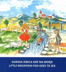 Božo Cerar: Gorska ribica gre na morje