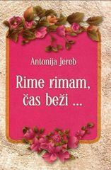 Antonija Jereb: Rime rimam, čas beži