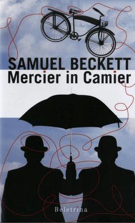 Samuel Beckett: Mercier in Camier