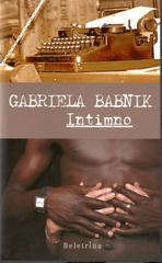 Gabrijela Babnik: Intimno