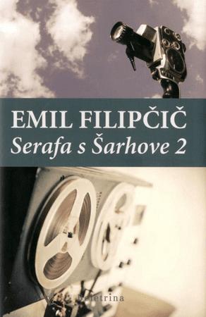 Emil Filipčič: Serafa s Šarhove 2