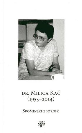 Dr. Milica Kač (1953-2014)