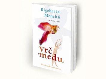 Rigoberta Menchu, Dante Liano: Vrč medu