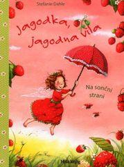 Stefanie Dahle: Jagodka Jagodna vila: na sončni strani