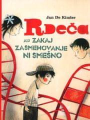 Jan De Kinder: Rdeča ali zakaj zasmehovanje ni smešno