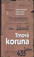 Baloušek, Zdeněk Duda, Radek Velebil Mir: Trnová koruna