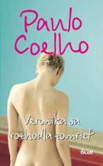 Coelho Paulo: Veronika sa rozhodla zomrieť