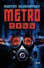 Glukhovsky Dmitry: Metro 2033