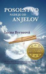 Byrneová Lorna: Posolstvo nádeje od anjelov