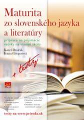 Dvořák, Ivana Gregorová Karel: Maturita zo slovenského jazyka a literatúry (Príprava na prijímacie s