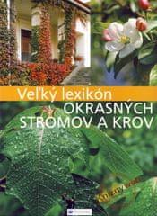 Boros Anikó, Illyés Csaba: Veľký lexikón okrasných stromov a krov