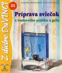 Massenkeilová, Pammi Panesarová Angelika: Príprava sviečok z voskového prášku a gélu – DaVINCI 21