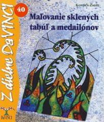 Kovács Zsolt: Maľovanie sklených tabúľ a medailónov – DaVINCI 40