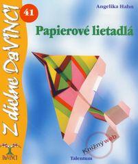 Hahn Angelika: Papierové lietadlá – DaVINCI 41
