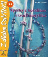 Delhez Heike: Šperky z korálikov v tvare motýlika - DaVINCI 43