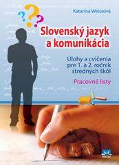 Weissová Katarína: Slovenský jazyk a komunikácia