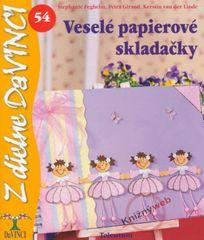 Feghelem,Giraud,Kerstin van der Linde: Veselé papierové skladačky – DaVINCI 54