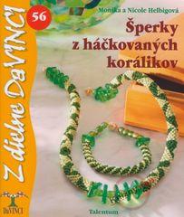 Helbigová Monika a Nicole: Šperky z háčkovaných korálikov - DaVINCI 56