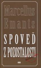 Emants Marcellus: Spoveď z pozostalosti