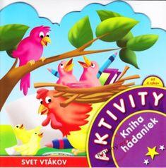 Kolektív: Aktivity-Svet vtákov-kniha hádaniek