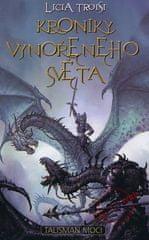 Troisi Lucia: Kroniky Vynořeného světa 3 - Talisman moci