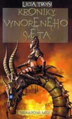 Troisi Lucia: Kroniky vynořeného světa 2 - Sennarova mise