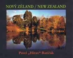 Baričák Pavel Hirax: Nový Zéland