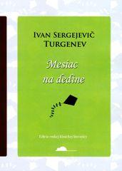 Turgenev Ivan Sergejevič: Mesiac na dedine