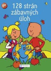 45c7e7a0c autor neuvedený: 128 strán zábavných cvičení pre deti od 5 rokov