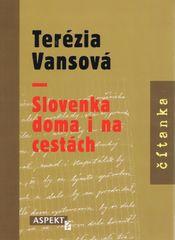Kolektív: Terézia Vansová - Slovenka doma i na cestách