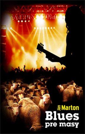 Marton Ján: Blues pre masy