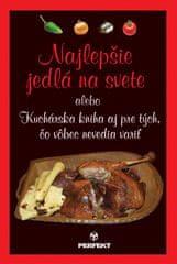 Grondžák Michal: Najlepšie jedlá na svete