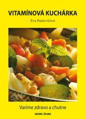 Paulovičová Eva: Vitamínová kuchárka