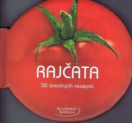 autor neuvedený: Rajčata - 50 snadných receptů