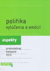 autor neuvedený: Politika vylúčenia a emócií