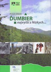 Urban Peter: Ďumbier - najvyšší z Nízkych...