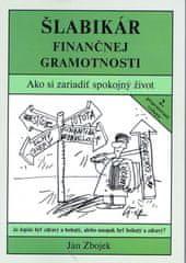 Zbojek Ján: Šlabikár finančnej gramotnosti