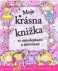 autor neuvedený: Moja krásna knižka so samolepkami a aktivitami
