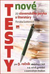 Somorová Renáta: Nové testy zo slovenského jazyka a literatúry 9.ročník ZŠ