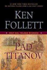 Follett Ken: Pád titanov - 1 diel trilógie Storočie