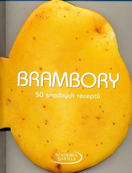 Barilla Academia: Brambory - 50 snadných receptů